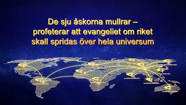 De sju åskorna mullrar – profeterar att evangeliet om riket skall spridas över hela universum