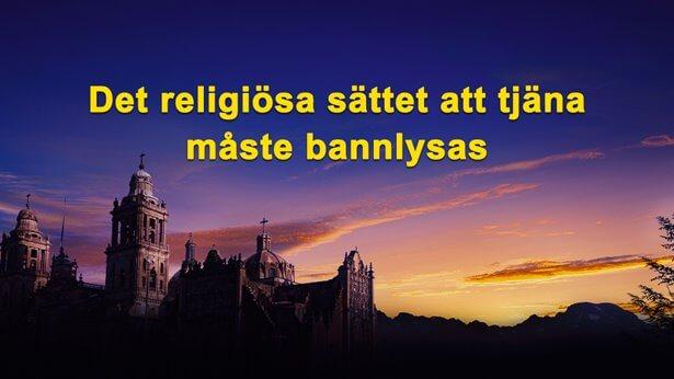 Det religiösa sättet att tjäna måste bannlysas